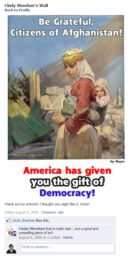 """Be Grateful, Citizens of Afghanistan! America has given you the gift of Democracy!"""