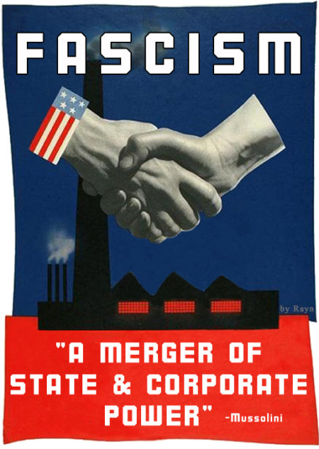 """Fascism: a merger of State & Corporate power' – Mussolini (Artwork by Rayn)"