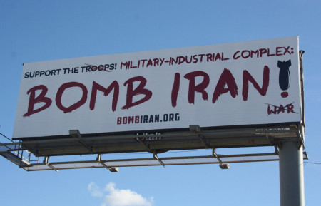 """Support the Military-Industrial-Complex"" Bomb Iran! war (BombIran.org)"
