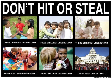 """""""Don't Hit or Steal. These Children Understand. These Adults Don't Get It."""""""