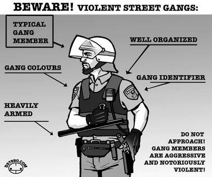 """Beware! Violent Street Gangs: Typical Gang Member, Well Organized, Gang Colours, Gang Identifier, Heavily Armed - Do not approach! Gang members are aggressive and notoriously violent!"""