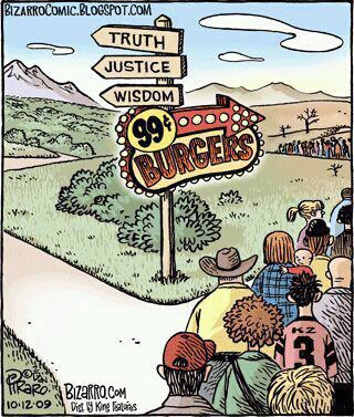 """Truth, Justice, Wisdom"" or ""99¢ Burgers""?"