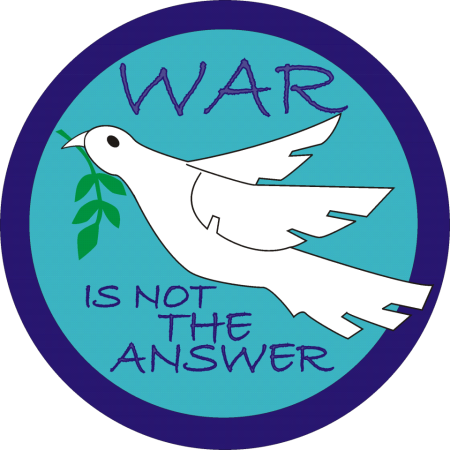 """War is not the answer"""