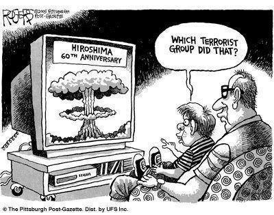 "(Hiroshima 60th Anniversary) ""Which terrorist group did that?"""
