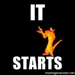 """It starts"" - Timon"