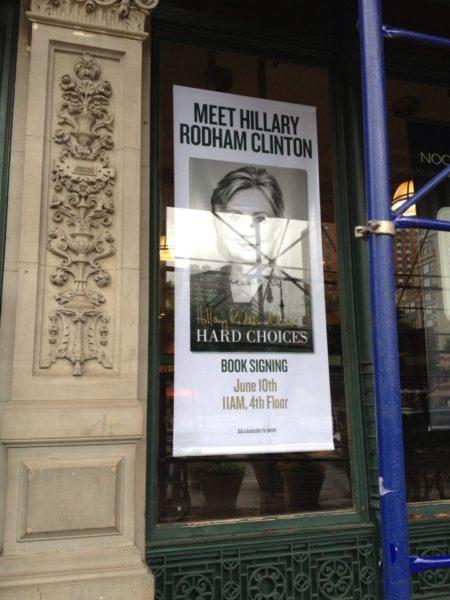 """Meet Hillary Rodham ClintonHard Choices Book SigningJune 10, 11AM, 4th Floor"""