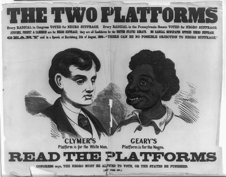 Racist 1866 Campaign Poster from Democratic candidate, Hiester Clymer, currently stored digitally, here, in the US Library of Congress