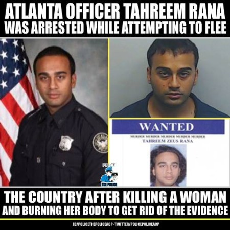"""Atlanta officer Tahreem Rana was arrested while attempting to flee the country after killing a woman and burning her body to get rid of the evidence"""