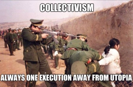 2014-10-05 - Collectivism - Always Just One Execution Away from Utopia