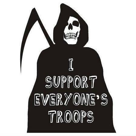 """I support everyone's troops"""