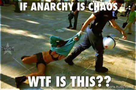 """If anarchy is chaos WTF is this??"""