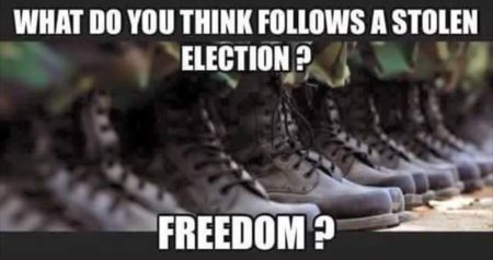 """What do you think follows a stolen election? Freedom?"""