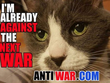 """I'm already against the next war."" (Antiwar.com)"