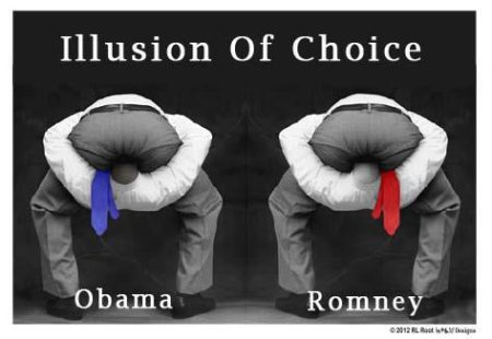"""Illusion of Choice: Obama, Romney"""