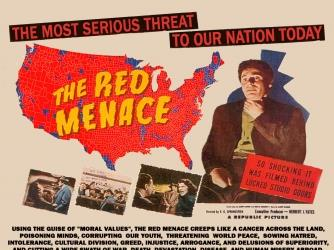 """The most serious threat to our nation: The Red Menace..."""